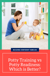 Is it better to just decide to potty train or look for potty readiness?